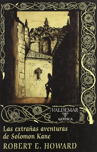 9788477024576: Las extrañas aventuras de Solomon Kane (Gótica)