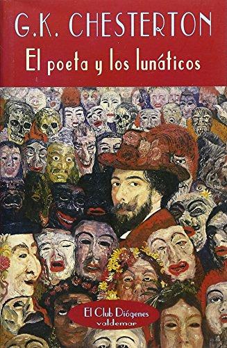 9788477024620: El poeta y los lunáticos (El Club Diógenes)