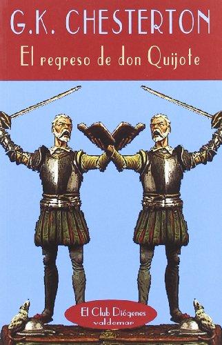 9788477024811: El regreso de Don Quijote (El Club Diógenes)