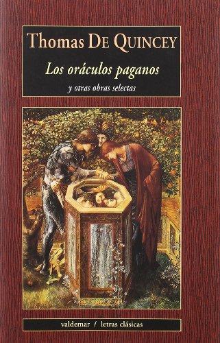 9788477025023: Los oráculos paganos : y otras obras selectas