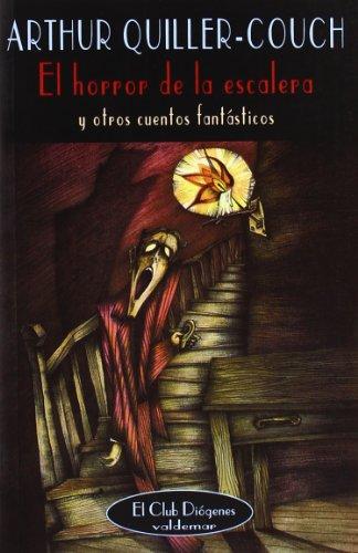 9788477025139: El horror de la escalera : y otros cuentos fantásticos