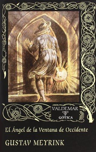 9788477025344: El Ángel de la Ventana de Occidente (Gótica)