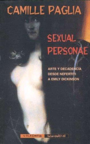 9788477025351: Sexual Personae: Arte y decadencia desde Nefertiti a Emily Dickinson (Intempestivas)