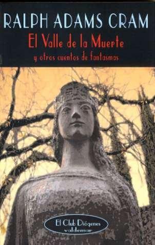 9788477025375: El Valle de la Muerte: Y otros cuentos de fantasmas (El Club Diógenes)