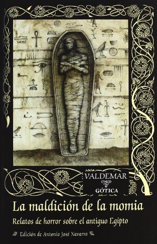 9788477025467: La maldición de la momia: Relatos de horror sobre el antiguo Egipto (Gótica)