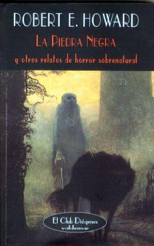 9788477025634: La piedra negra: Y otros relatos de horror sobrenatural (El Club Diógenes)