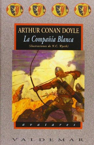 9788477025641: La Compañía Blanca: Con ilustraciones a color de N.C. Wyeth (Avatares)
