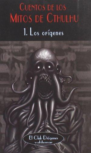 9788477025740: Cuentos de los Mitos de Cthulhu: 1. Los orígenes (El Club Diógenes)