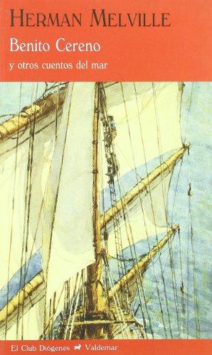 9788477026105: Benito Cereno: Y otros cuentos del mar