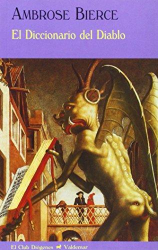 9788477026334: El Diccionario del Diablo (El Club Diógenes)