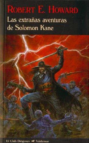 9788477026556: Las extrañas aventuras de Solomon Kane (El Club Diógenes)