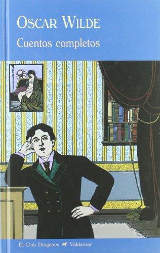 Cuentos completos (Paperback): Oscar Wilde