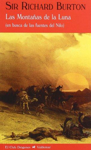 9788477026884: Las montañas de la luna: En busca de las fuentes del Nilo (El Club Diógenes)