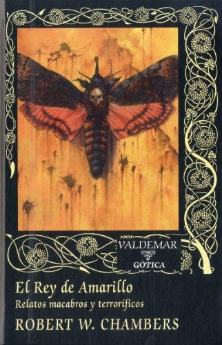 9788477027119: El Rey de Amarillo: Relatos macabros y terroríficos (Gótica)