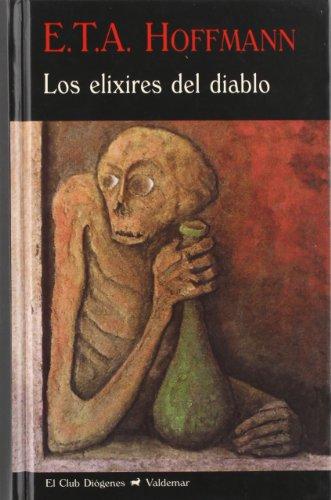 9788477027294: Los elixires del diablo (El Club Diógenes)