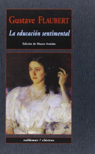 9788477027577: La Educación Sentimental (Clásicos)