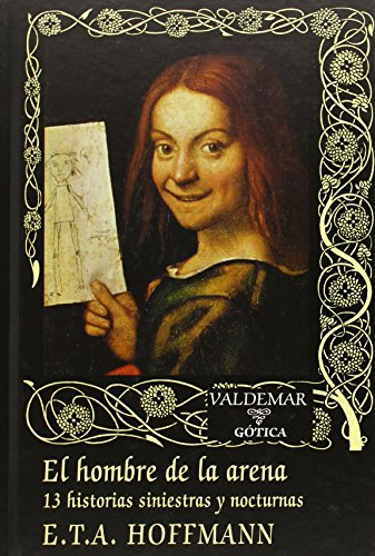 9788477027751: El Hombre De La Arena. 13 Historias Siniestras Y Nocturnas (Gótica)