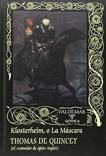 9788477027768: Klosterheim, O La Máscara (Gótica)