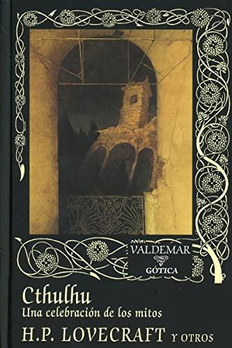 9788477027874: Cthulhu. Una Celebración De Los Mitos (Gótica)