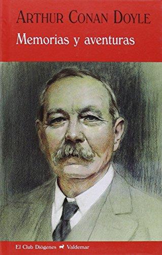Memorias y aventuras -diogenes-: Conan Doyle, Arthur