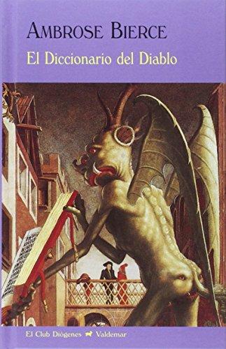 9788477028116: El Diccionario Del Diablo (El Club Diógenes)