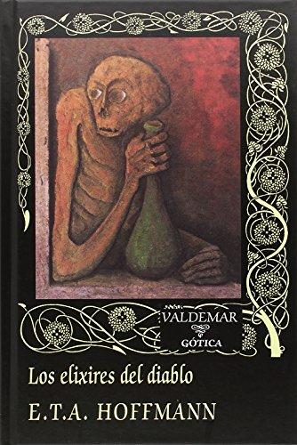 9788477028444: Los Elixires Del Diablo (Gótica)