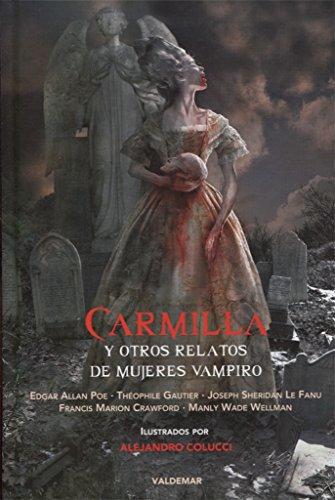 9788477028468: Carmilla y otros relatos de mujeres vampiro (Grangaznate)