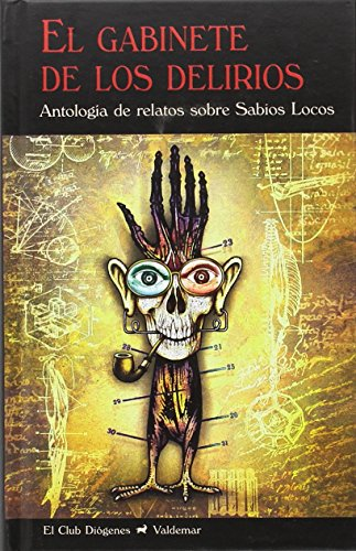 El gabinete de los delirios (Paperback)