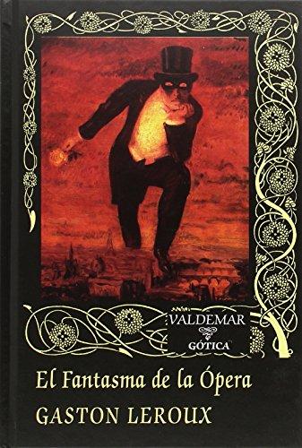 El fantasma de la ópera (Paperback) - Gaston Leroux