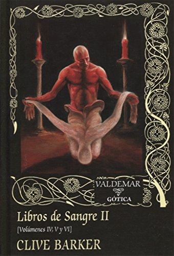 9788477028666: Libros de Sangre II: Volúmenes IV, V y VI: 108 (Gótica)