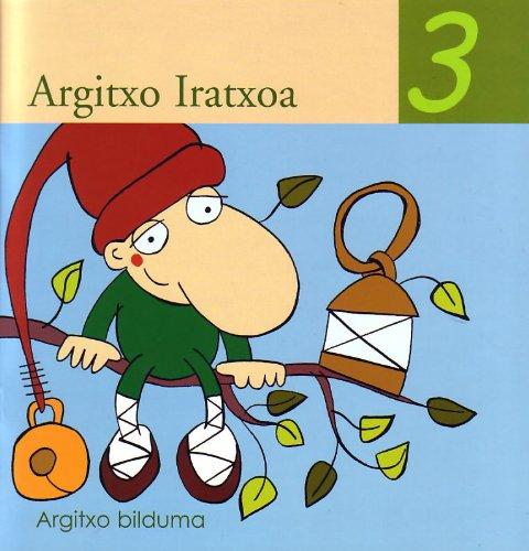 9788477034759: Argitxo Iratxoa (Argitxo Ipuinak)