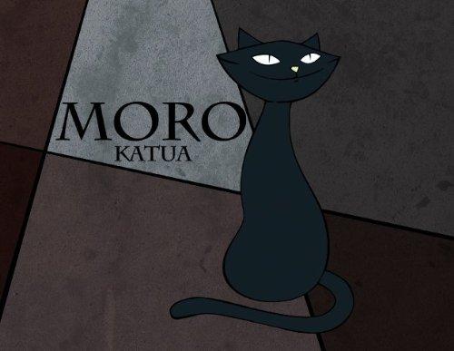9788477037828: Moro Katua - Zootropo Ipuin Animatua (Zootropo Ipuin Animatuak)