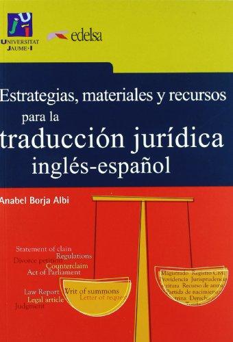 9788477110446: Estrategias, Materiales Y Recursos Para Traduccion Juridica Ing/ESP: Book Eng/Spa
