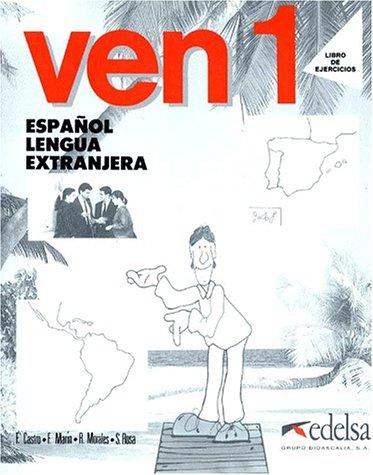 9788477110460: Ven: Level 1 (Spanish Edition)