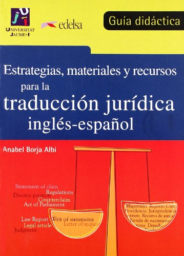 9788477110545: Estrategias, Materiales Y Recursos Para Traduccion Juridica Ing/ESP: Teacher Book Eng/Spa