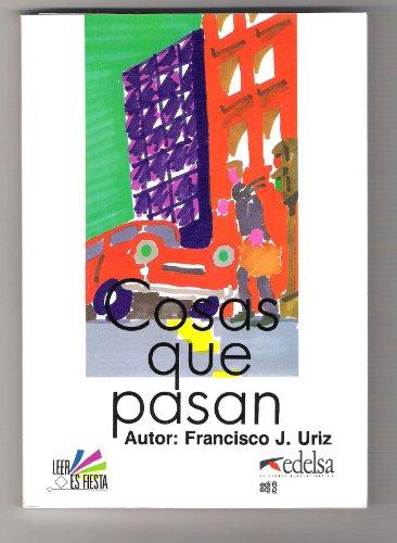 Cosas Que Pasan (Spanish Edition): Francisco J Uriz