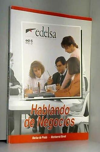 9788477110699: Hablando De Negocios: Libro Del Alumno (Spanish Edition)