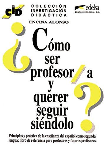 9788477110712: Como Ser Profesor/a y Querer Seguir Siendolo (Coleccion investigacion didactica)