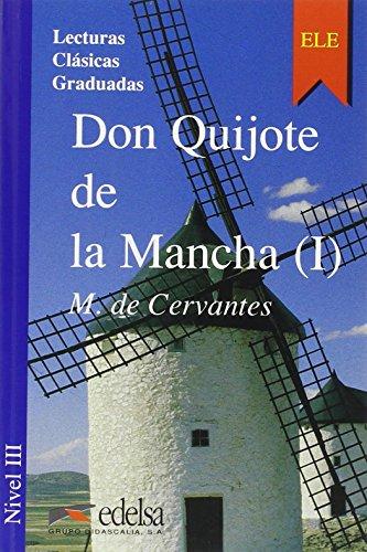 Don Quijote de la Mancha, Libro 1: Miguel de Cervantes