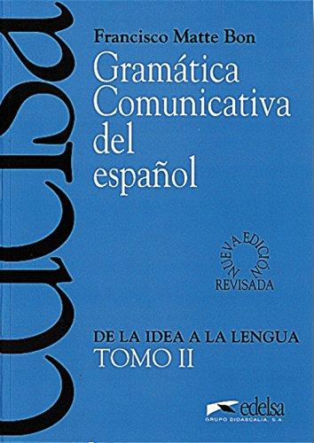 9788477111054: Gramática comunicativa del español. Per le Scuole superiori: Gramática comunicativa - tomo 2 (Didáctica - Jóvenes Y Adultos - Gramática Comunicativa)
