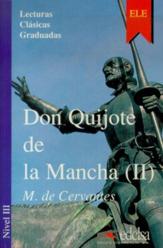 Don Quijote 2 libro. LCG 3 (Spanish: Miguel de Cervantes