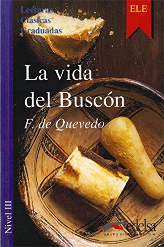 9788477111290: La vida del Buscón: La Vida Del Buscon (Colección lecturas clásicas graduadas Nivel 3)