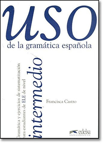 9788477111344: Uso de la gramática española, nivel intermedio: 2