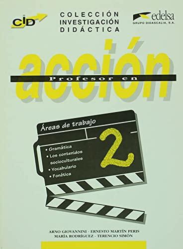 Profesor en accion 2 (Spanish Edition): A.Giovannini, E. Martin