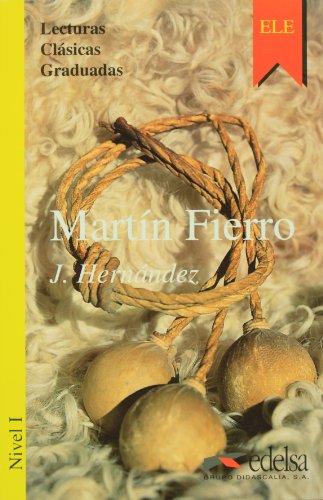Martin Fierro. LCG 1 (Spanish Edition): Jose Hernandez