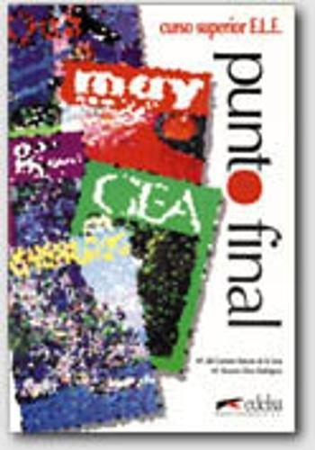 Punto final. Libro del. Alumno (Spanish Edition): M. C. Marcos