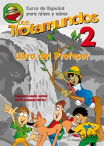 Los Trotamundos: Two: Teacher's Book: Morales Galdez, Reyes