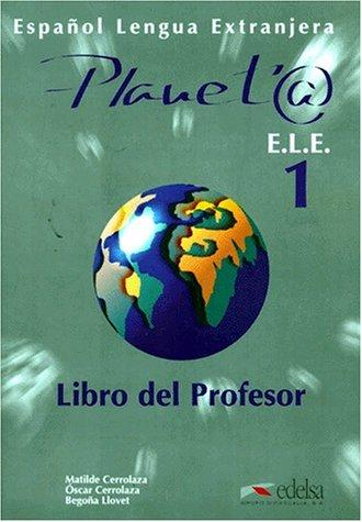 Planet@ 1. Profesor (Spanish Edition): M. Cerrolaza; O.