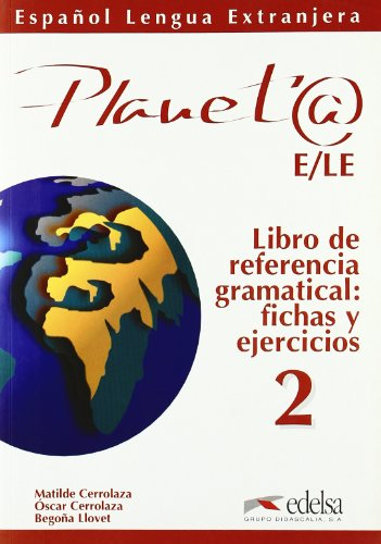 9788477112303: Planet@ 2. Libro de referencia gramatical, fichas y ejercicios (Spanish Edition)