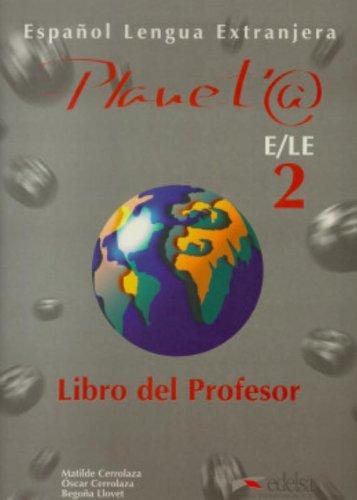 Planet@ 2. Profesor (Spanish Edition): M. Cerrolaza, O.